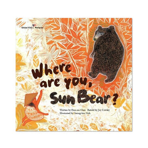 (Global Kids Storybook - Malaysia) Where Are You, Sun Bear?