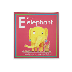 (Y. Gajah) E is for Elephant