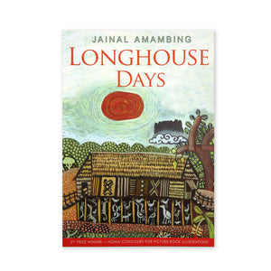 (J. Amambing) Longhouse Days