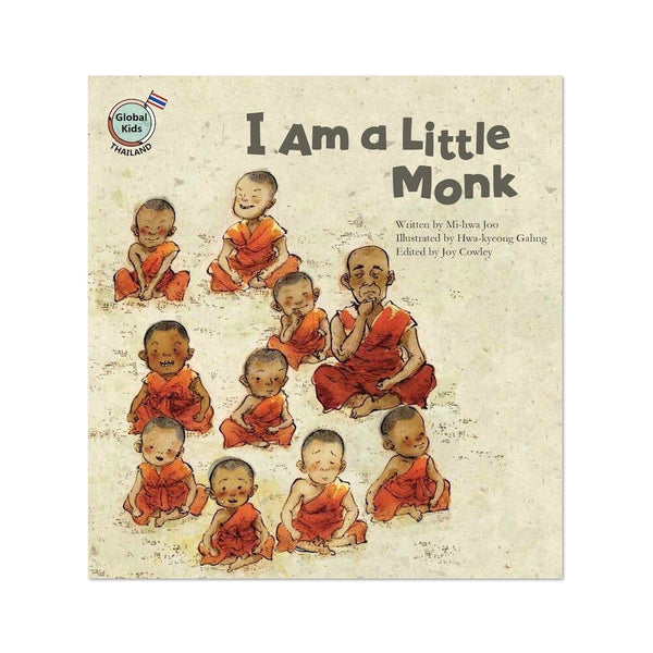 (Global Kids Storybook - Thailand) I Am a Little Monk