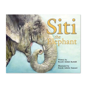 (R. Rashidi) Siti the Elephant