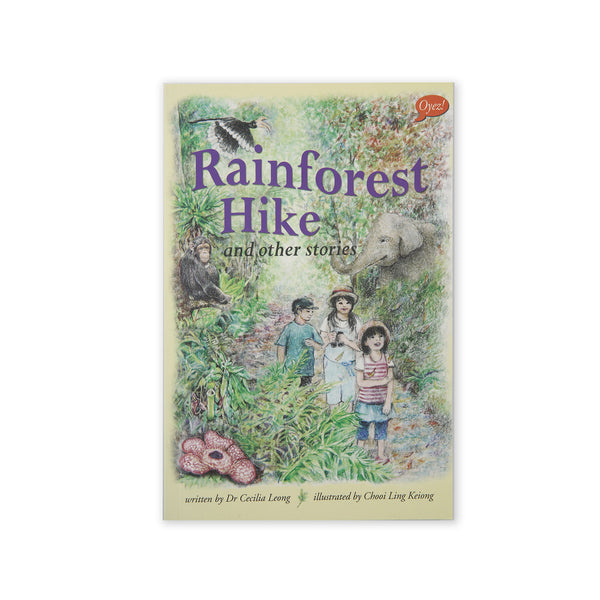 (C. Leong) Rainforest Hike and Other Stories