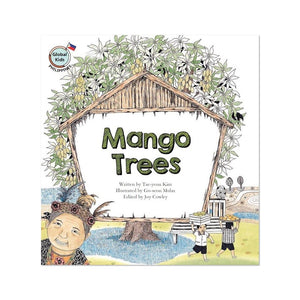 (Global Kids Storybook - Philippines) Mango Trees