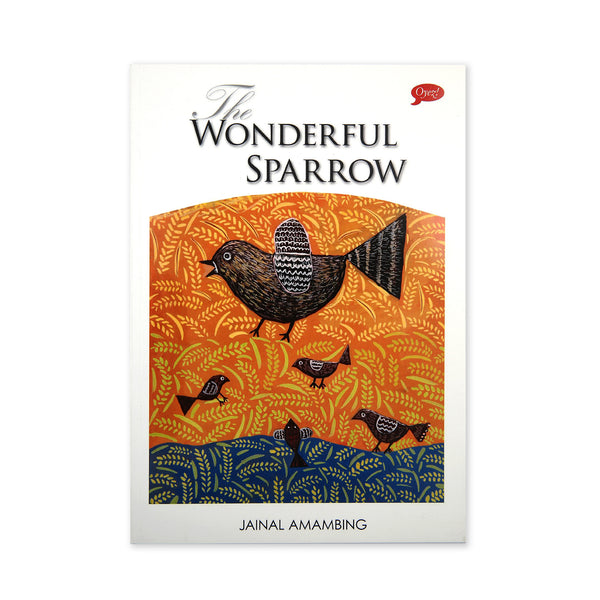 (J. Amambing) The Wonderful Sparrow
