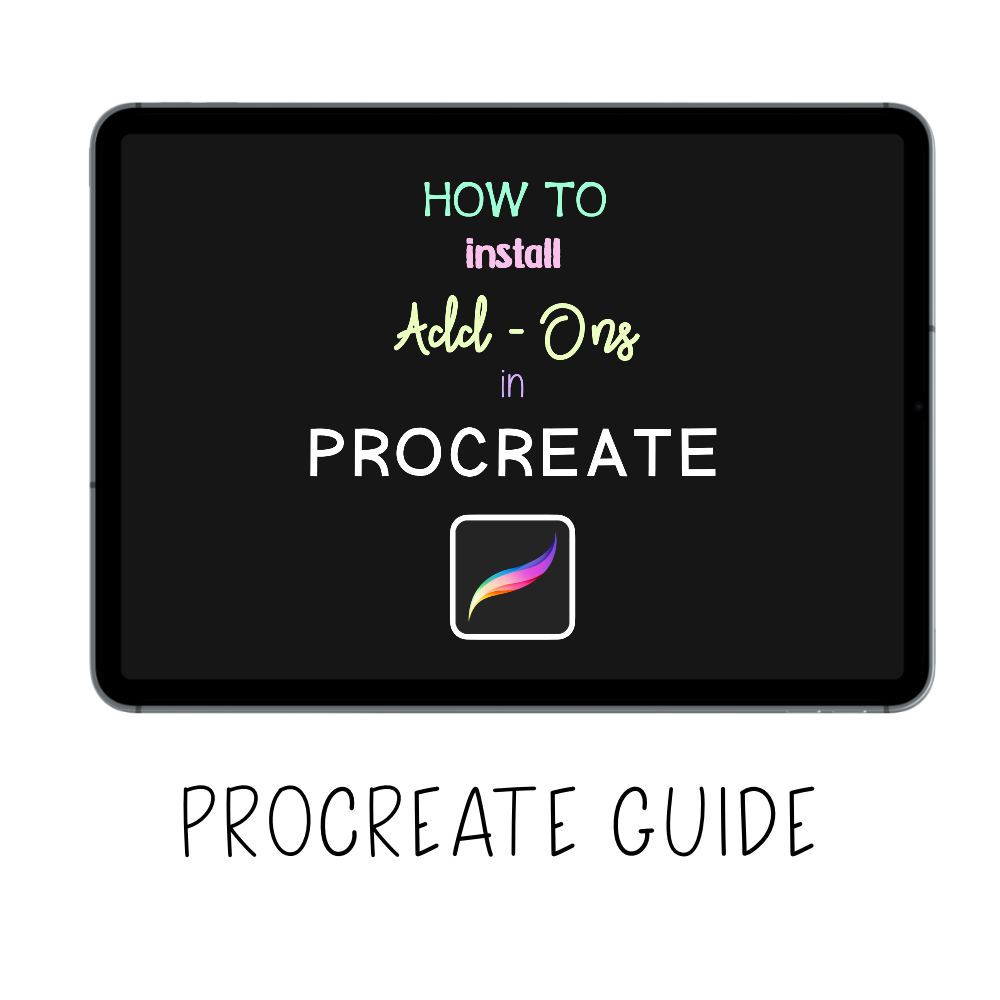 𝗗𝗶𝗴𝗶𝘁𝗮𝗹 𝗚𝘂𝗶𝗱𝗲 - Download & Install Procreate / Pocket Add-Ons - Print Stick
