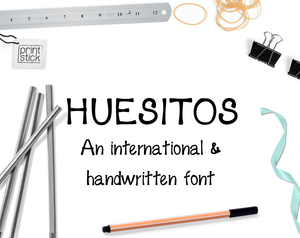Font: Huesitos - Print Stick