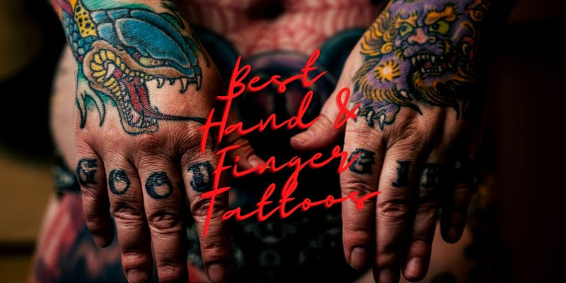 Best Hand and Finger Tattoo Ideas 10 Best Hand and Finger Tattoos