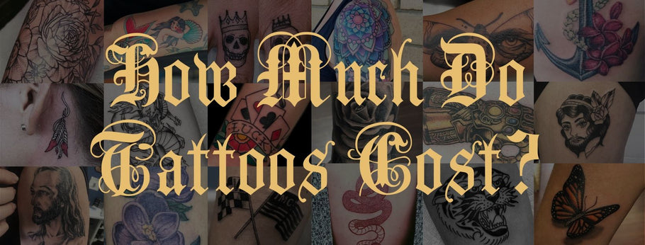 How Much Do Tattoos Cost? Top 5 Factors That Affect Tattoo Cost