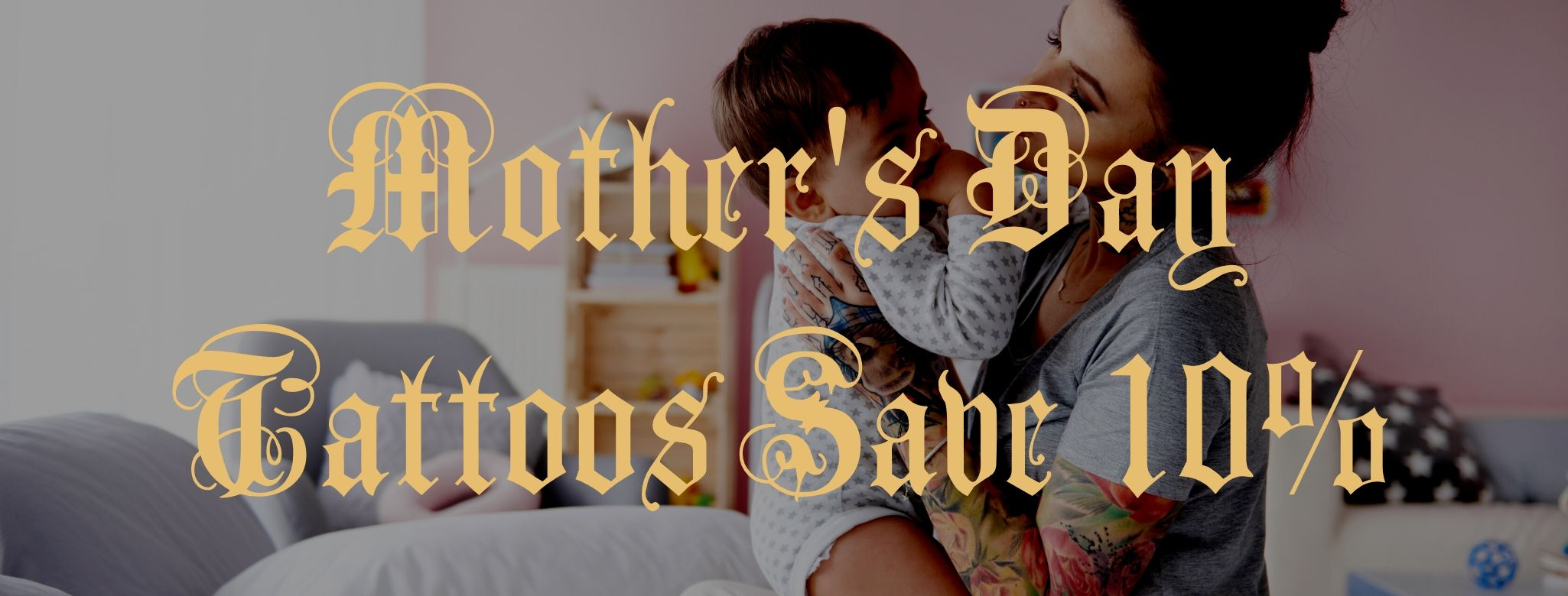 Mothers Day Tattoo Deals