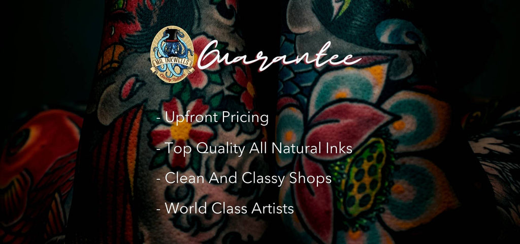 Upfront Pricing, All Natural Inks, Clean and Classy Shops, and of course World Class Tattoo Artists
