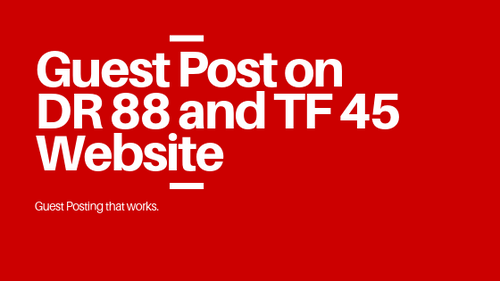 Guest Post On Dr88 And Tf45 Website With A Dofollow Backlink