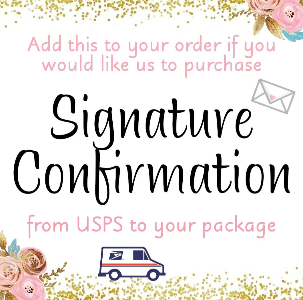 USPS Signature Confirmation (Optional)