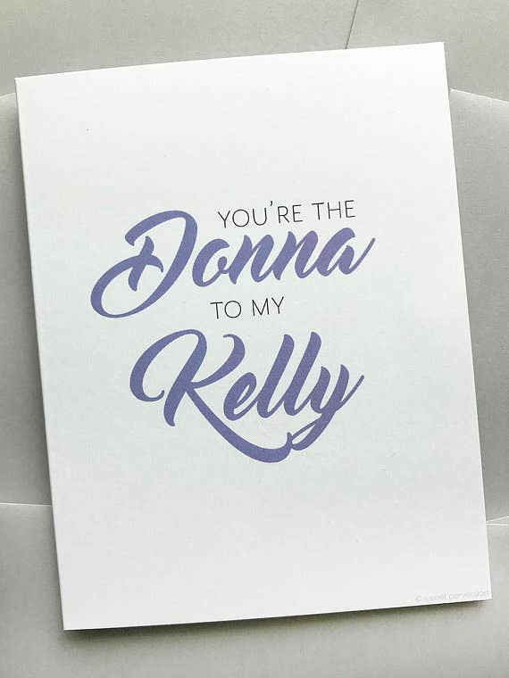 donna to my kelly card