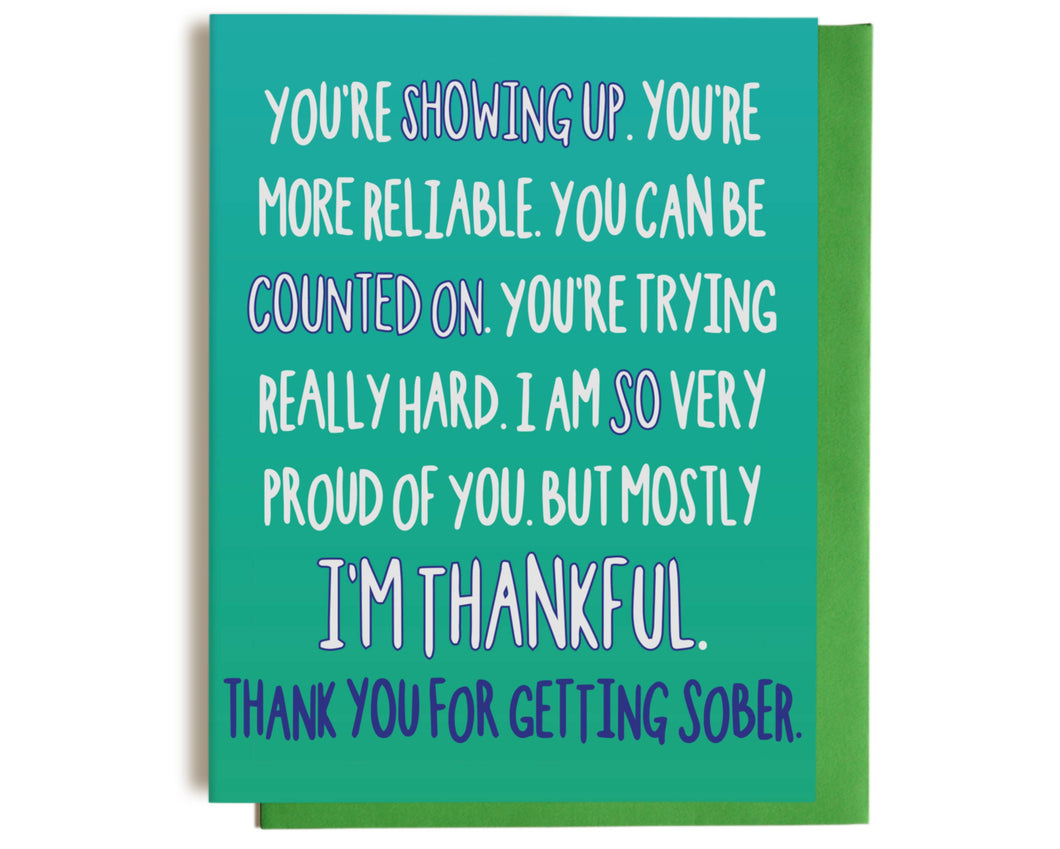 Thanks For Getting Sober Congratulations Greeting Card