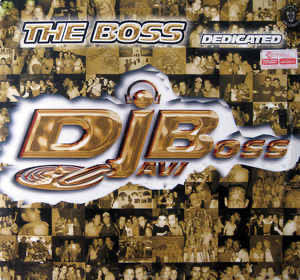Vinilo DJ Javi Boss.- THE BOSS DEDICATED