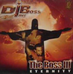 Vinilo DJ Javi Boss.- THE BOSS III - ETERNITY