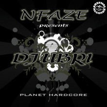 Vinilo Nfaze presents DJ Ubri.- PLANET  HARDCORE