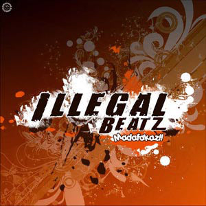 Vinilo Illegal Beatz.- MADAFAKAZ!!!