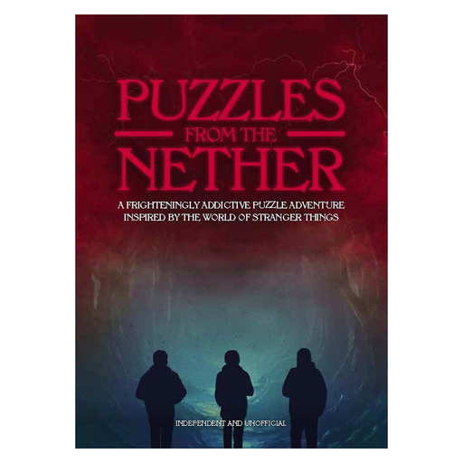Puzzles from the Nether Addictive puzzle adventure inspired by the World of Stranger Things Great puzzle book