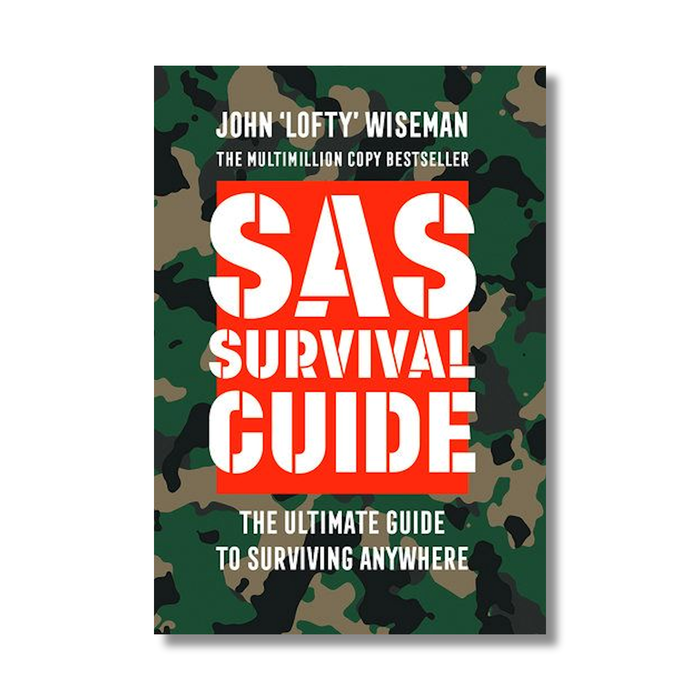 SAS Survival Guide Latest techniques on survival training and timeless advice Paperback Edition
