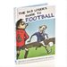 The Bad Loser's Guide to Football book , A fun book for any sports fan