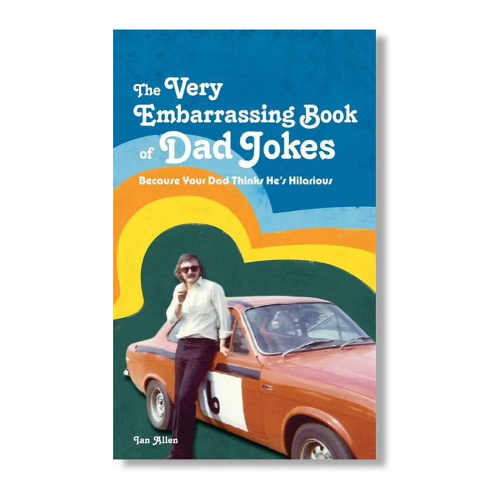 Very Embarrassing Book of Dad Jokes - B Cool 2