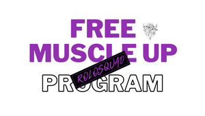 Free Muscle up Program (Week 1-4)