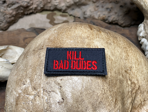 Red KILL BAD DUDES velcro patch