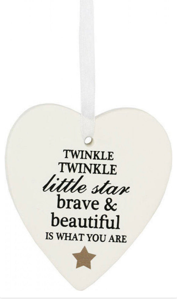 Ceramic Hanging Heart - Twinkle Twinkle little star Brave & Beautiful is what you are