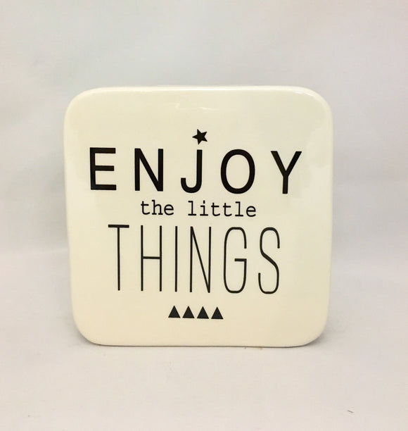 Enjoy the little things ceramic sign money box