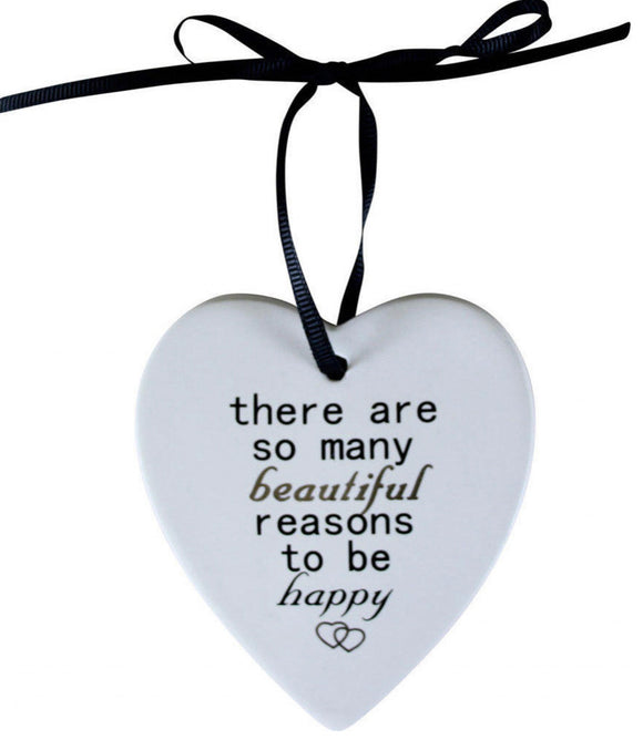 Ceramic Hanging Heart - There Are So Many Beautiful Reasons To Be Happy