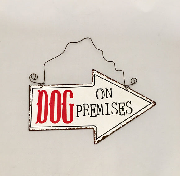 Dog On Premises Dog Arrow Wall Sign