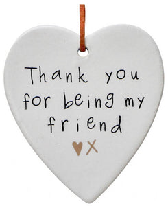 Ceramic Hanging Heart - Thank You For Being My Friend