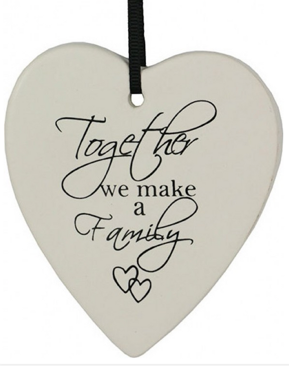 Ceramic Hanging Heart - Together we make a Family