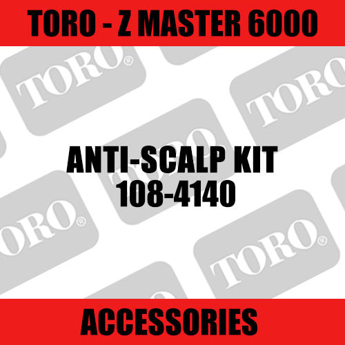 Toro - Anti-Scalp Kit - LH 400/500 Series w/TF Decks (Z Master 6000) - Sunshine Coast Mowers