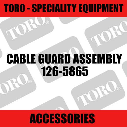 Toro - Cable Guard Assembly (Speciality)