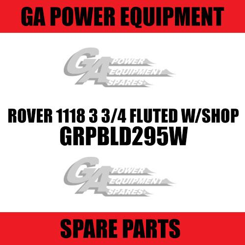 GA - Rover 1118 3 3/4 Fluted W/Shop