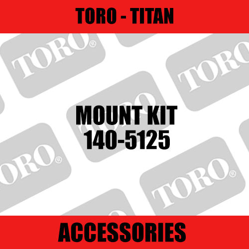 Toro - Mount Kit (Titan) - Sunshine Coast Mowers