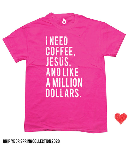 Coffee Jesus and a Million dollars grunge unisex tshirt pink