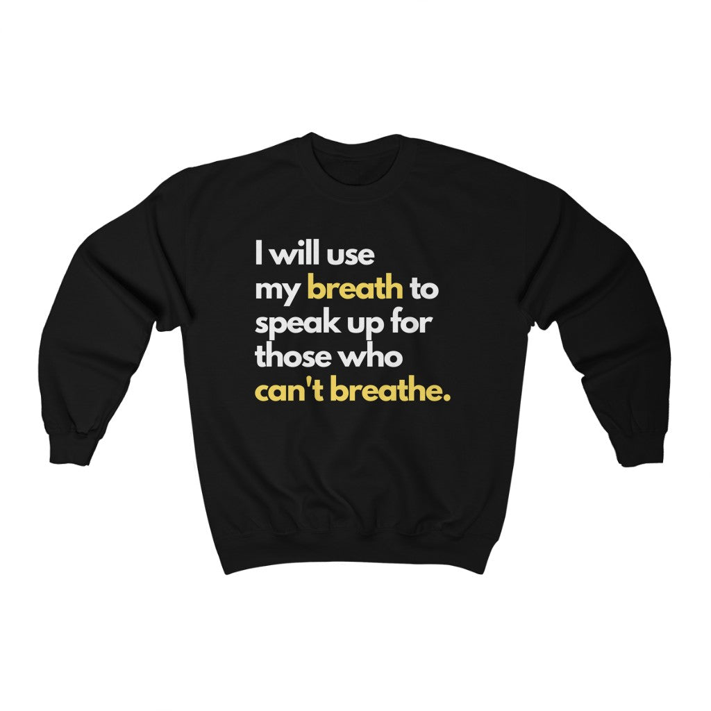 Breathe Unisex Sweatshirt