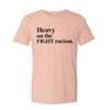 Heavy on the Fight Racism Unisex Premium T-shirt
