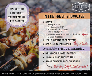 Weekend Specials - Items in the Fresh Showcase - Now Through 4/3/21