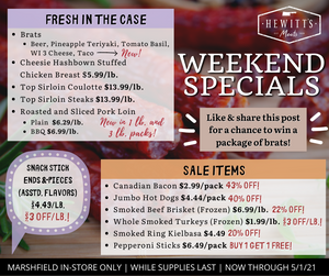 Weekend Special - Hewitt's Meats Marshfield location only, special ends 5/1/2021