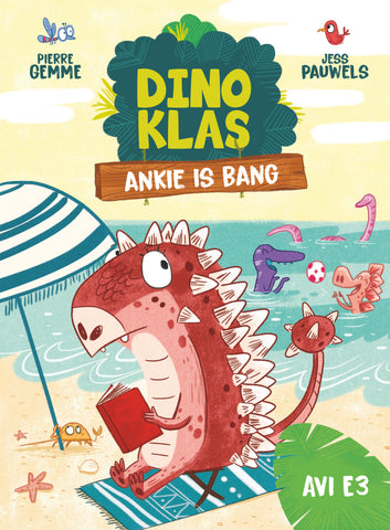 Dinoklas: Ankie is bang - I. Bergh