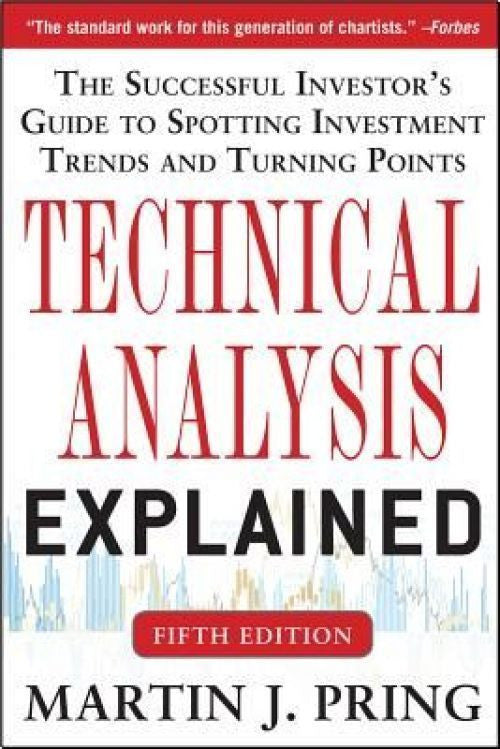 Technical Analysis Explained - 5th Edition