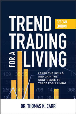 Trend Trading For A Living (2nd Edition)