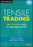 Tensile Trading: The 10 Essential Stages of Stock Market Mastery
