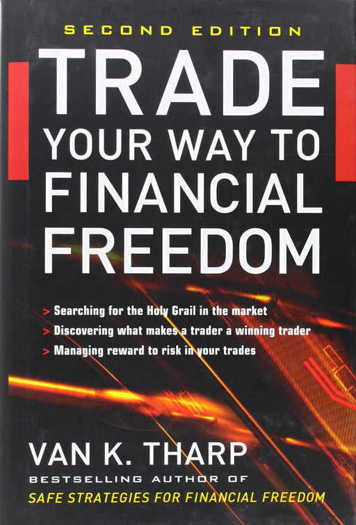Trade Your Way to Financial Freedom (2nd Edition)