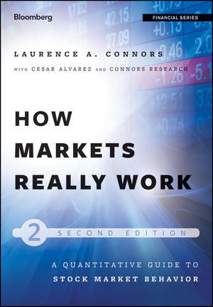 The StockCharts Store -  How Markets Really Work 2nd Edition by Larry Connors & Cesar Alvarez