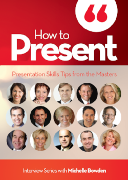 How to Present – Presentation Skills Tips from the Masters – Downloadable audio series